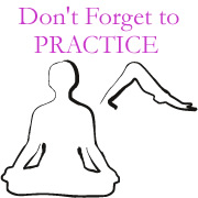 Don't Forget to Practice