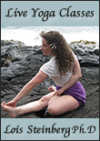 Lois Steinberg Live Yoga Classes