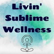 Livin Sublime Wellness